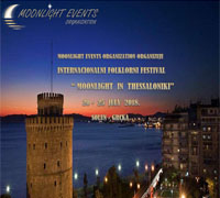 International folklore festival in Thessaloniki - Monlight Events Organization